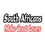 South Africans...Great Lovers