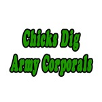Chicks Dig Army Corporals