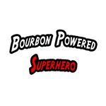 Bourbon Powered Superhero