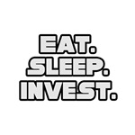 Eat. Sleep. Invest.