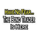 Bond Trader Shirts and Gifts