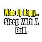 ...Sleep With a Bull