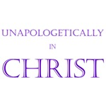 Unapologetically in Christ