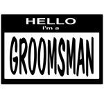 Groomsman Nametag (black)