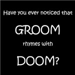 Groom and Doom