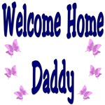 Welcome Home Daddy with butterflies