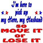 Pick up my Hero my Husband Move it or Lose It
