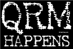 QRM Happens