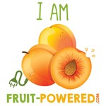 I Am Fruit-Powered! (Apricots)