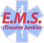 EMS- Trauma Junkie