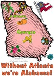 GA - Without Atlanta we're Alabama! (2003 flag)