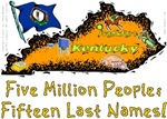 KY - Five Million People; Fifteen Last Names!