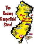 NJ - The Rodney Dangerfield State!