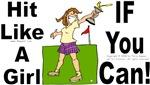 Hit Like A Girl (golf 2)