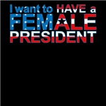 I Want To Have A Female Pesident