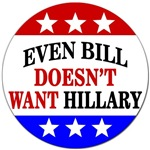 Even Bill Doesn't Want Hillary