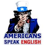 Americans Speak English