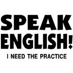 Speak English Need The Practice