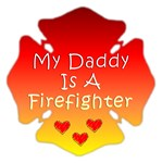 My Daddy Is A Firefighter Gifts!