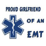 Proud EMT Girlfriend Gifts and Apparel