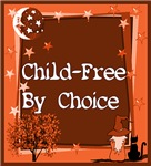 CHILD-FREE BY CHOICE/OVERPOPULATION/CONSERVATION