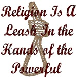 Religion Is A Leash