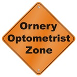Ornery Optometrist