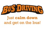 Bus Driving / Calm Down
