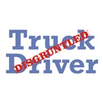 Truck Driver / Disgruntled