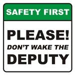 Deputy / Wake