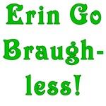 Erin Go Braugh-less