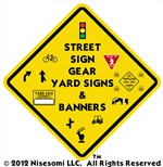Street Sign Gear Yard Signs & Banners
