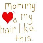 Mommy Loves It