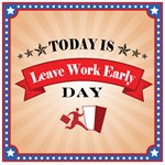 Leave Work Early 02