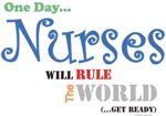 Nurses Will Rule The World
