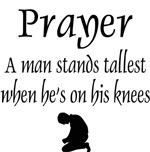 Prayer - A Man Stands Tallest