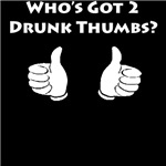 Drunk Thumbs