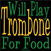 Will Play Trombone