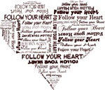 Follow Your Heart Typography