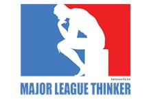 Major League Thinker