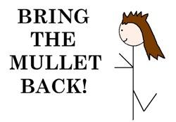 BRING THE MULLET BACK!