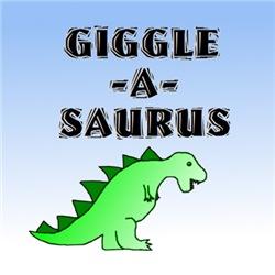 GIGGLE-A-SAURUS
