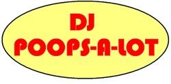 DJ POOPS-A-LOT