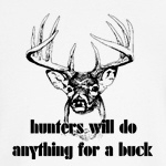 Hunting: Anything For a Buck