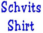 Schvits Shirt