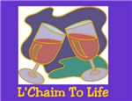 L'Chaim To Life Jewish Posters and Prints