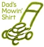 Dad's Mowin' Shirt