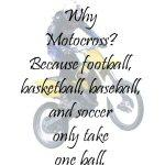 Why Motocross?