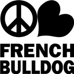 Peace Love French Bulldog