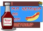 Love Ketchup!